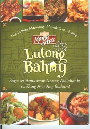Mama Sita's Lutong Bahay (Tradisyunal at Makabagong Lutuing Pilipino): Mama Sita