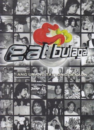 9789719528302: Eat Bulaga: Ang Unang Tatlong Dekada