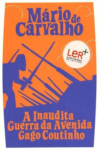 A Inaudita Guerra da Avenida Gago Coutinho: Carvalho, Mario