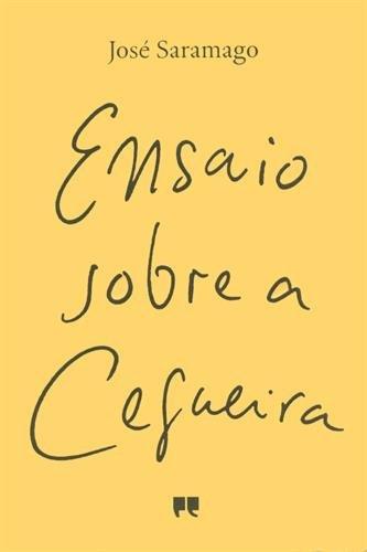 Ensaio sobre a Cegueira. Die Stadt der Blinden, portugiesische Ausgabe: José Saramago