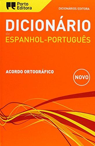 DICIONARIO EDITORA ESPANHOL-PORTUGUES: Porto Editora