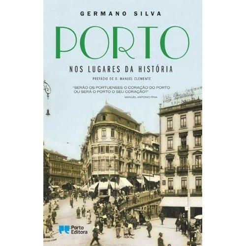 9789720062581: Porto - Nos Lugares da História