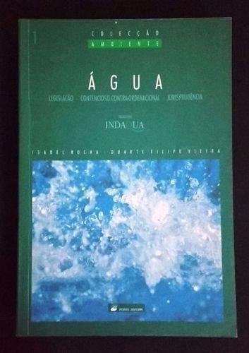 9789720067319: Agua: Legislacao, contencioso contra-ordenacional, jurisprudencia (Coleccao Ambiente) (Portuguese Edition)