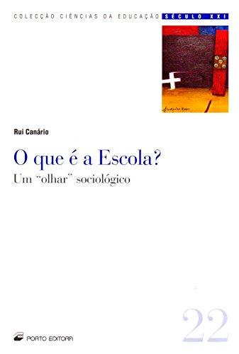 9789720341723: QUE E A ESCOLA, O