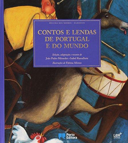Contos e Lendas de Portugal e do: Magalhaes Gomes, Jose