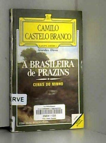 A brasileira de Prazins : cenas do: Castelo Branco, Camilo