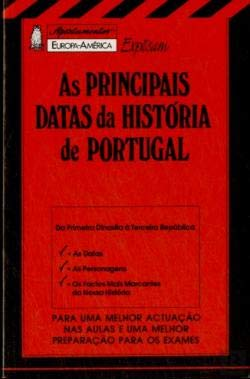 As principais datas da historia de Portugal: P. Ferreira Ramos