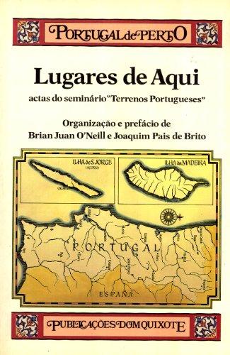 9789722008426: Lugares de aqui: Actas do Seminário Terrenos Portugueses (Purtugal de perto)