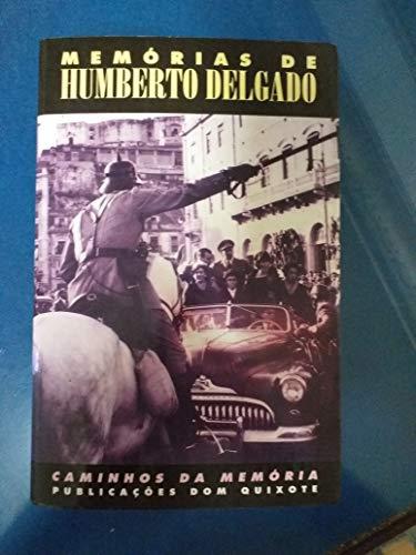 Memorias De Humberto Delgado: Delgado, Humberto da