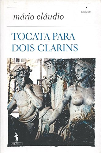 Tocata para dois clarins: [romance] : com: Claudio, Mario
