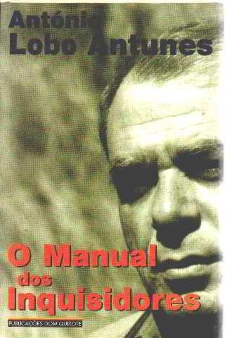 9789722013345: O manual dos inquisidores (Obras de António Lobo Antunes)