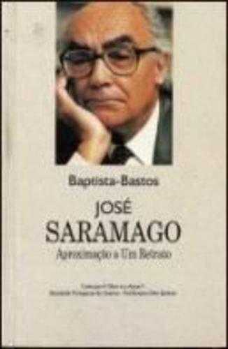 9789722013413: José Saramago: Aproximação a um retrato (Colecção A obra e o autor) (Portuguese Edition)