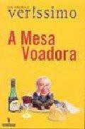 9789722023740: A MESA VOADORA