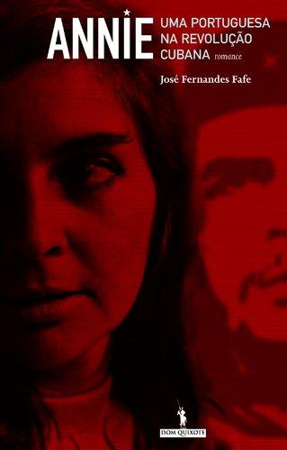 9789722023818: Annie - Uma Portuguesa na Revolução Cubana