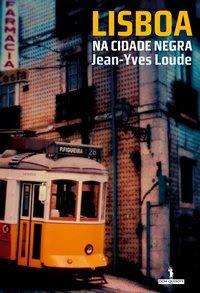 9789722028189: Lisboa na cidade negra : Edition en langue portugaise