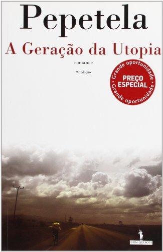 9789722033299: A Geração da Utopia