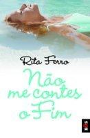 9789722033589: Nao ME Contes O Fim (Portuguese Edition)