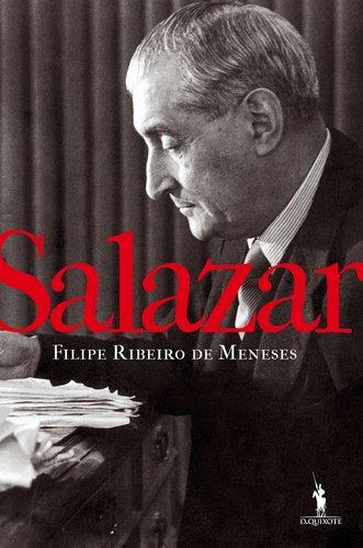 9789722040051: Salazar. Uma Biografia Política