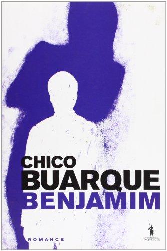 Benjamim (Paperback): Chico Buarque