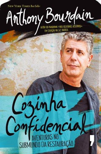 9789722044776: Cozinha Confidencial Aventuras no submundo da restauração (Portuguese Edition)