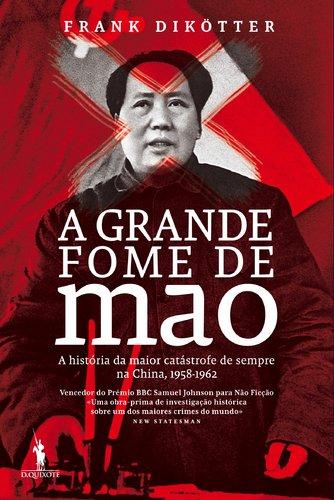 9789722050661: A Grande Fome de Mao (Portuguese Edition)