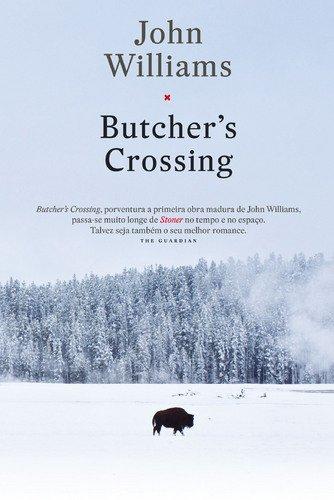 9789722058421: Butcher's Crossing (Portuguese Edition)