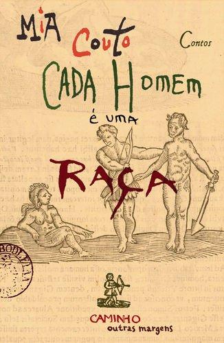 9789722100717: Cada Homem e Uma Raca (Uma Terra sem amos) (Portuguese Edition)