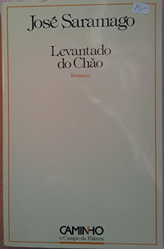 Levantado do Chao: Saramago