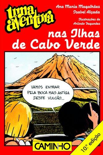 Uma Aventura Nas Ilhas De Cabo Verbe: Magahlaes, Ana Maria,