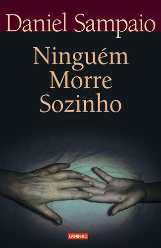 9789722105484: Ninguem morre sozinho: O adolescente e o suicidio (Coleccao universitaria) (Spanish Edition)