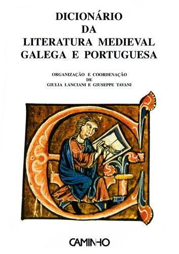 Dicionário da literatura medieval galega e portuguesa.