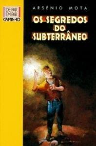 Os segredos do subterraneo: Mota, Fernando