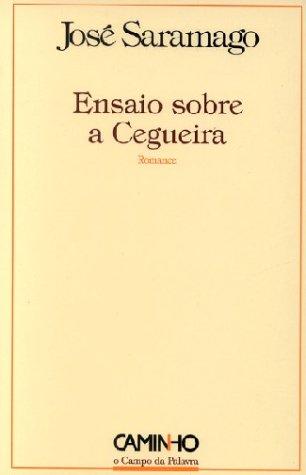 Ensaio Sobre a Cegueira (O Campo da Palavra) (Portuguese Edition) - Saramago, Jose?