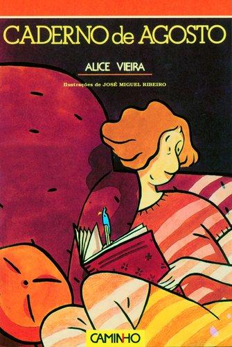 CADERNO DE AGOSTO - VIEIRA, Alice