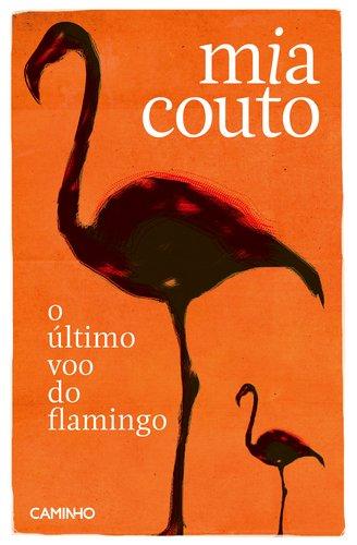 9789722113342: O ultimo voo do flamingo