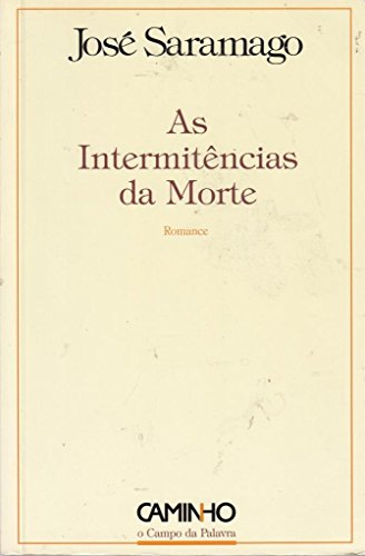 9789722117388: As intermitências da morte