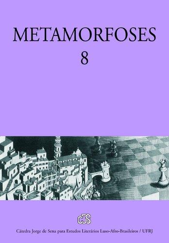 Metamorfoses 8 : Catedra Jorge De Sena