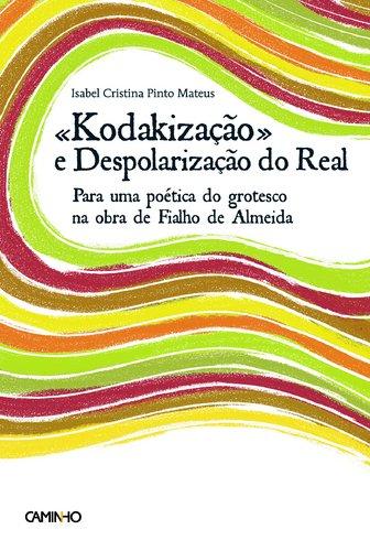 KodakizaÇao - Oscar Lopes , GonÇalo