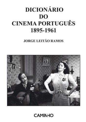9789722126021: Dicionário Do Cinema Português. 1895-1961