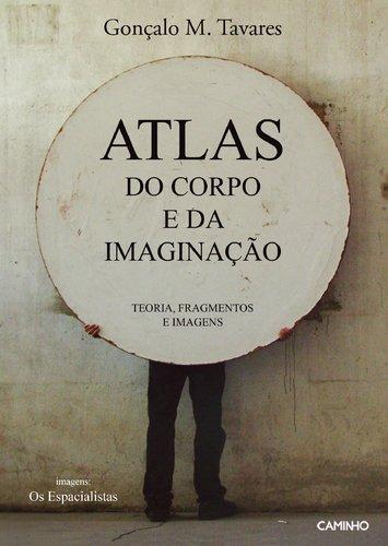 9789722126564: Atlas Do Corpo E Da Imaginação
