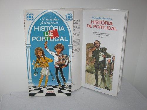 A minha primeira: Historia De Portugal: Antonio Manuel Couto