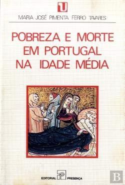 Pobreza e morte em Portugal na Idade: Maria Jose Pimenta