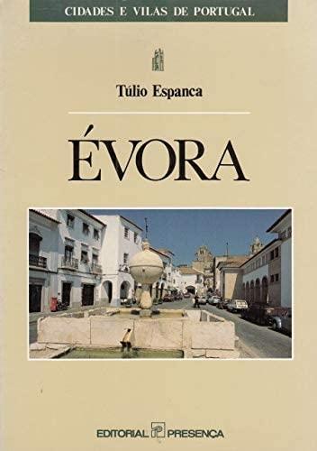 ÉVORA - ESPANCA, TÚLIO