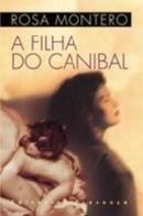 9789722322522: A Filha Do Canibal (Portuguese Edition)