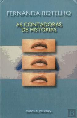 As Contadoras De Historias (Grandes narrativas) (Portuguese: Botelho, Fernanda