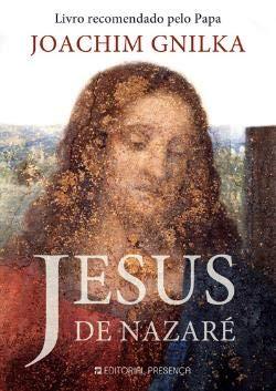 JESUS DE NAZARÉ: Joachim Gnilka,