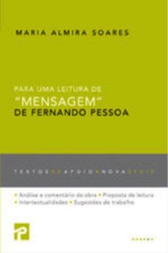PARA UMA LEITURA DE «MENSAGEM» DE FERNANDO: Maria Almira Soares,