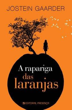 9789722330947: A Rapariga Das Laranjas (Portuguese Edition)