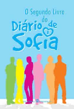 O Segundo Livro Do Diario De Sofia - Gomes, Marta ; Bernardo, Nuno