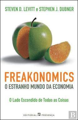 9789722334969: Freakonomics - O Estranho Mundo da Economia (Portuguese Edition)